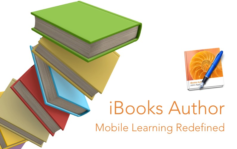iBooks Author - Mobile Learning Redefined